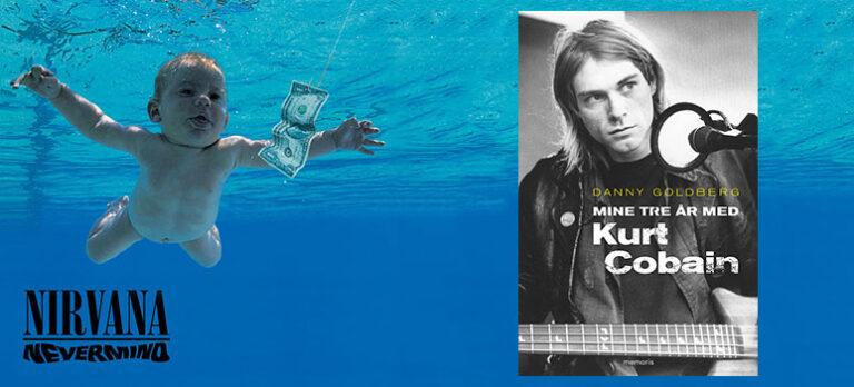 Mine tre år med Kurt Cobain